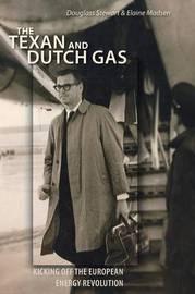 The Texan and Dutch Gas by Douglass Stewart