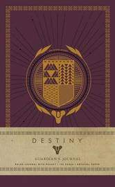 Destiny: Guardian's Journal by Insight Editions