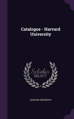 Catalogue - Harvard University image