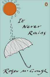 It Never Rains by Roger McGough image