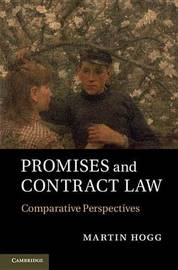 Promises and Contract Law by Martin Hogg