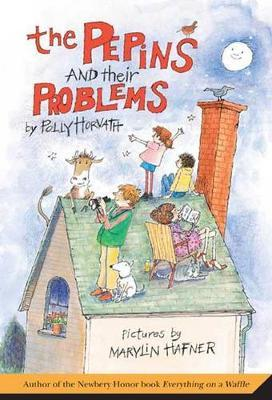 The Pepins and Their Problems by Polly Horvath image