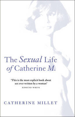 SEXUAL LIFE OF CATHERINE M_ THE by Catherine Millet image
