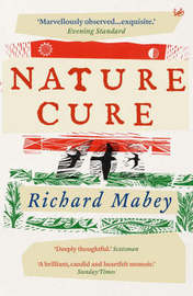 Nature Cure by Richard Mabey image