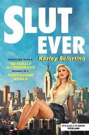 Slutever by Karley Sciortino