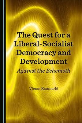 The Quest for a Liberal-Socialist Democracy and Development image