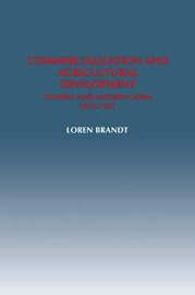 Commercialization and Agricultural Development by Loren Brandt image
