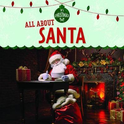 All about Santa by Kristen Rajczak Nelson image