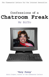 Confessions of a Chatroom Freak by Mr_Biffo image