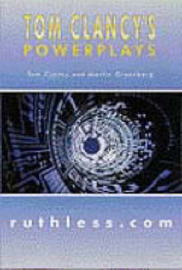 Tom Clancy's Powerplays: Ruthless.Com by Tom Clancy