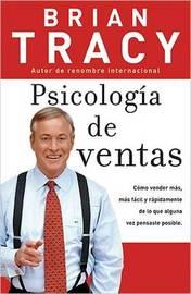 Psicologia De Ventas by Brian Tracy