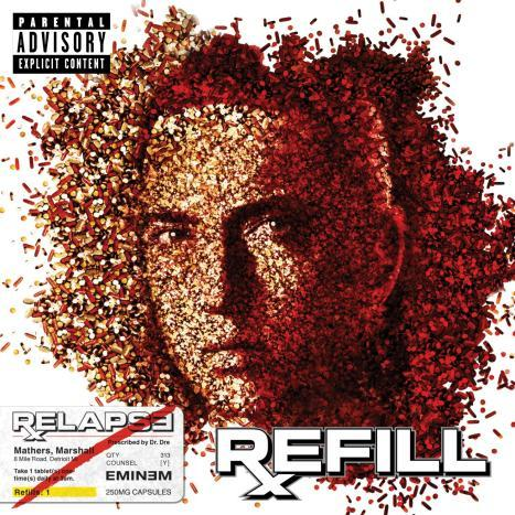Relapse: Refill (Explicit Version) by Eminem