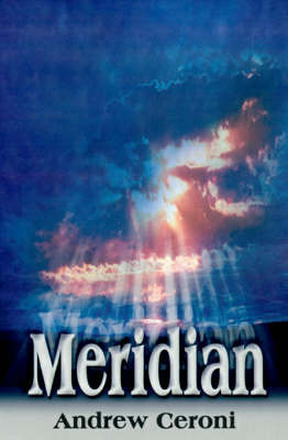 Meridian by Andrew Ceroni