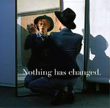 Nothing Has Changed by David Bowie