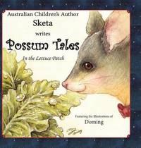 Possum Tales by Sketa