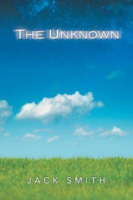 The Unknown by Jack Smith