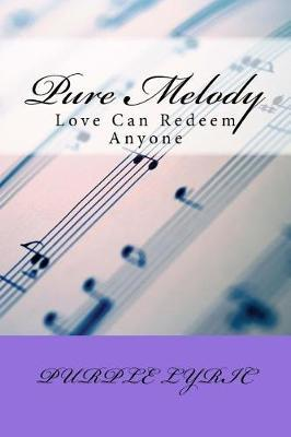 Pure Melody by Nadine Frye