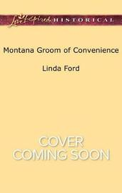 Montana Groom of Convenience by Linda Ford