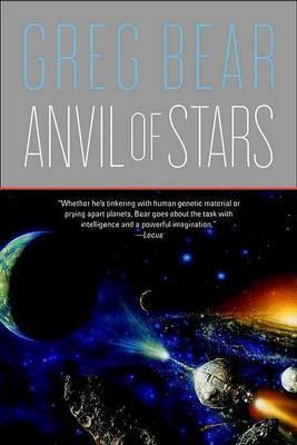 Anvil of Stars by Greg Bear