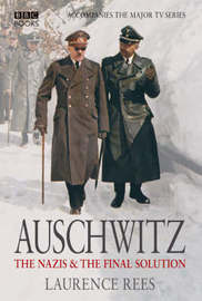 Auschwitz by Laurence Rees image