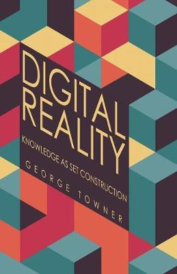 Digital Reality by George Towner image