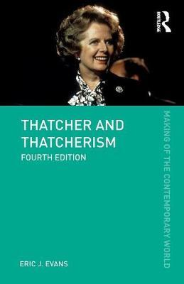 Thatcher and Thatcherism by Eric J Evans image