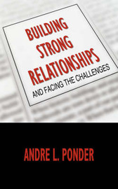 Building Strong Relationships by Andre L. Ponder image