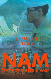 Nam: Someone Else's War by Maurice Tudor image