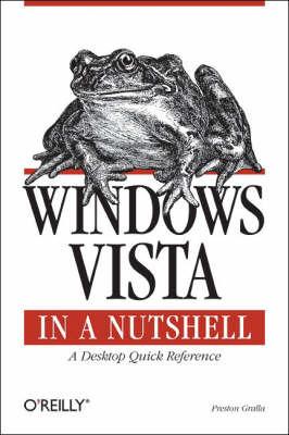 Windows Vista in a Nutshell by Preston Gralla image