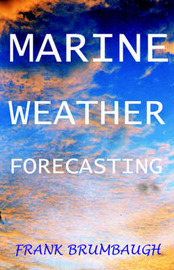 Marine Weather Forecasting by Frank Brumbaugh