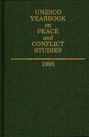 Unesco Yearbook on Peace and Conflict Studies 1985 by UNESCO image