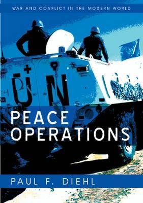 Peace Operations by Paul F Diehl