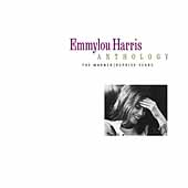 Anthology: The Warner-Reprise Years by Emmylou Harris