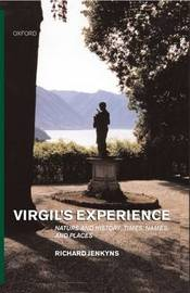 Virgil's Experience by Richard Jenkyns image