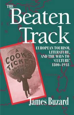 The Beaten Track by James Buzard