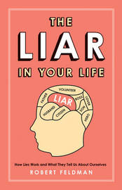 The Liar in Your Life by Robert Feldman image