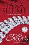 The Collar by Tara Sue Me