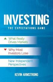Investing by Kevin Armstrong