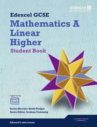 GCSE Mathematics Edexcel 2010: Spec A Higher Student Book by Kevin Tanner