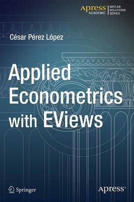 Applied Econometrics with EViews by Cesar Lopez image