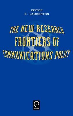 The New Research Frontiers of Communications Policy image