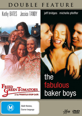 Fried Green Tomatoes / Fabulous Baker Boys - Double Feature on DVD