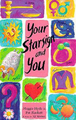 Your Star Sign and You by Maggie Hyde