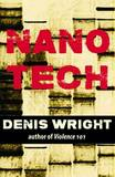 Nanotech by Denis Wright