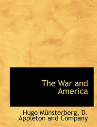 The War and America by Hugo Mnsterberg