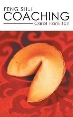 Feng Shui Coaching by Carol Hamilton