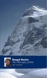 Dougal Haston: The Philosophy Of Risk by Jeff Connor image