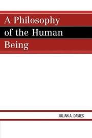 A Philosophy of the Human Being by Julian A. Davies image