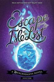 Escape from the Isle of the Lost by Melissa De La Cruz