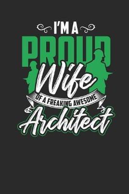 I'm Proud Wife Of A Freaking Awesome Architect by Architect Publishing image
